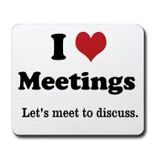 i_love_meetings_lets_meet_mousepad