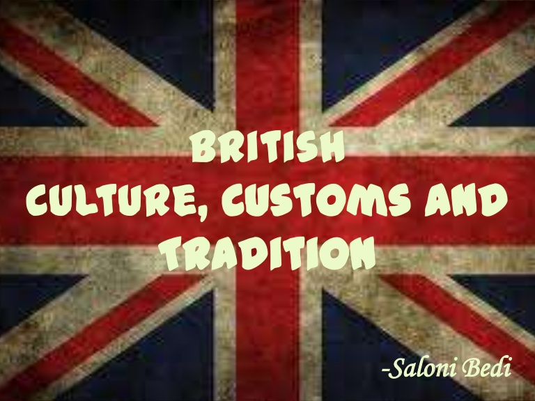 britishculturecustomsandtraditions-121218151308-phpapp01-thumbnail-4